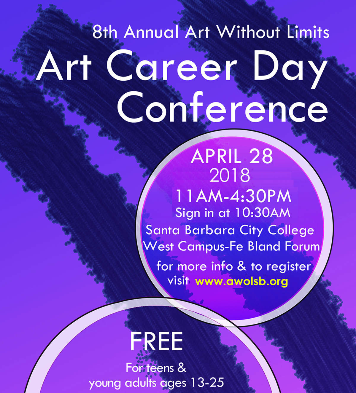 Art Without Limits 8th Annual Art Career Day Conference April 28, 2018