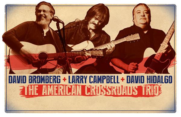 LOBERO LIVE PRESENTS David Bromberg, Larry Campbell and David Hidalgo: The American Crossroads Trio title=