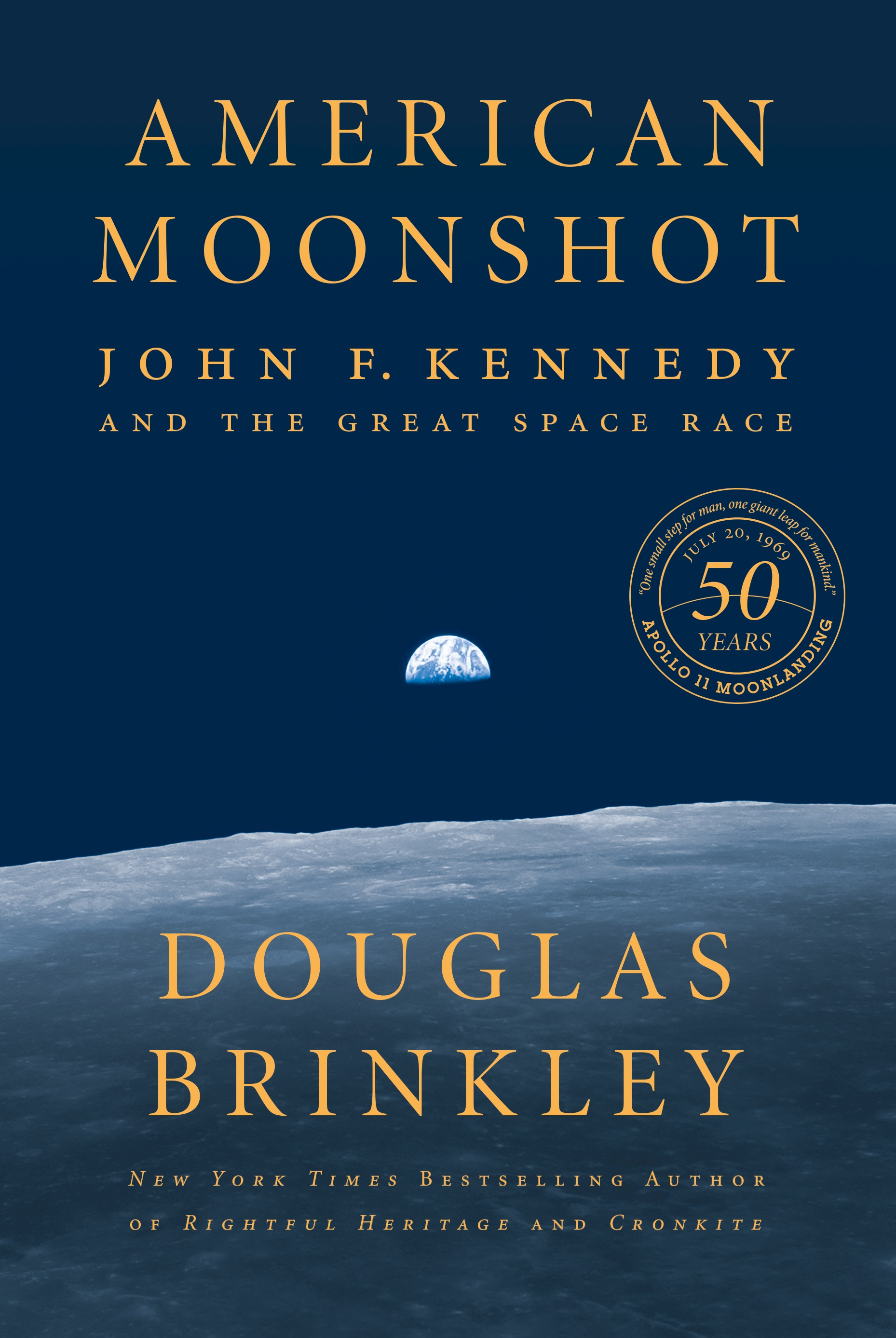 Douglas Brinkley: American Moonshot - John F. Kennedy and the Great Space Race