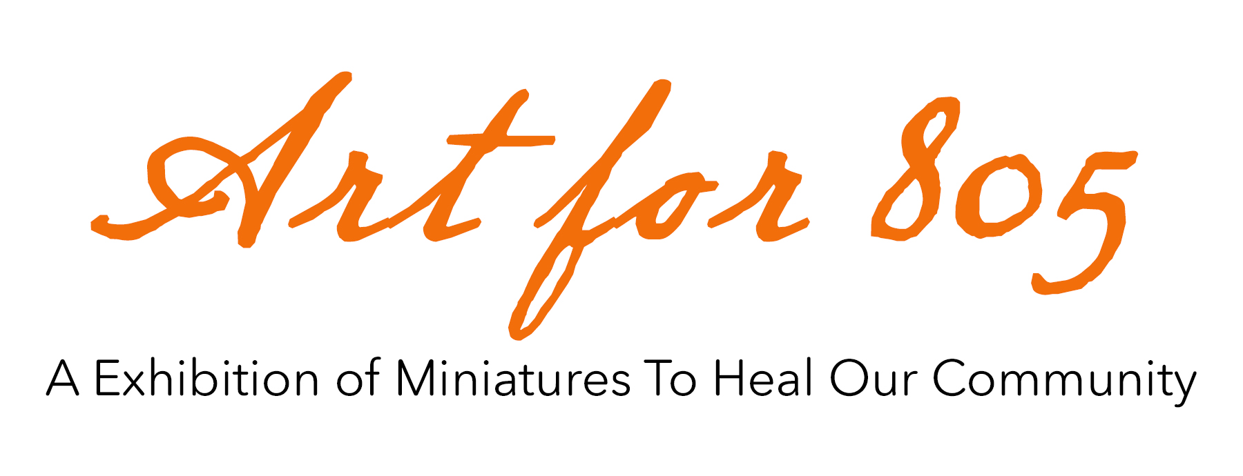 Art for 805: A Exhibition of Miniatures To Heal Our Community