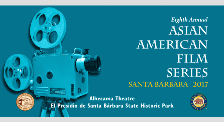 The Santa Barbara Trust for Historic Preservation presents Eighth Annual Asian American Film Series
