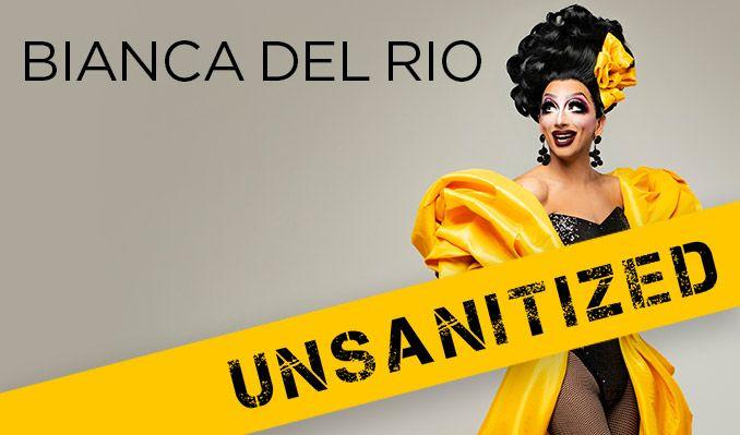Bianca Del Rio:  Unsanitized title=