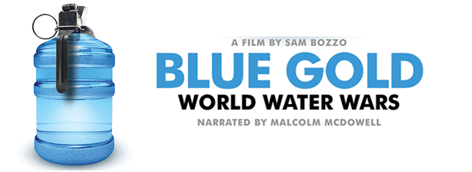 Blue Gold: World Water Wars Screening title=