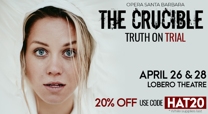 Opera Santa Barbara Presents: The Crucible