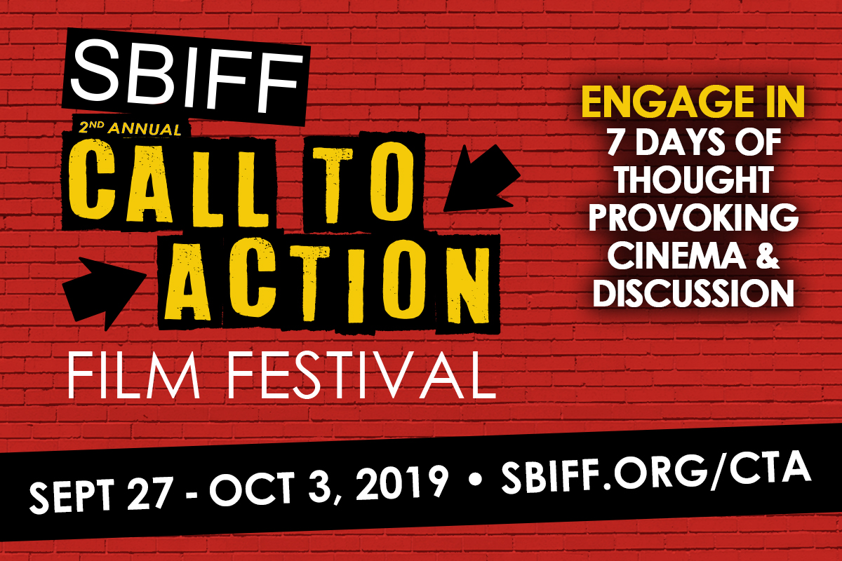 SBIFF 2nd Annual Call To Action Film Festival