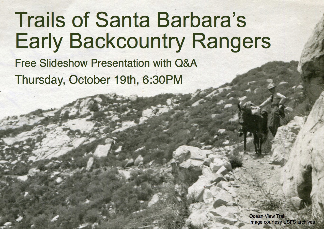 Trails of Santa Barbara's Early Backcountry Rangers