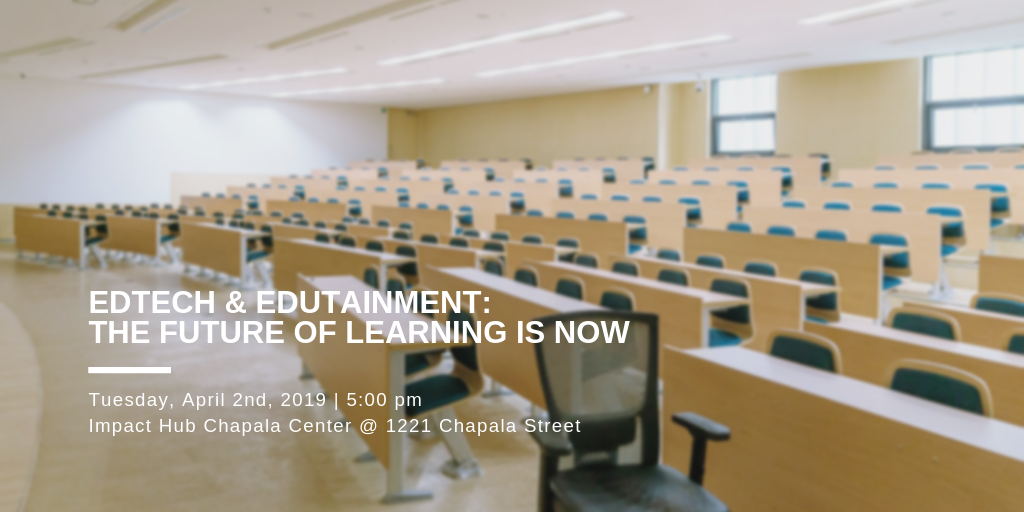 EdTech & Edutainment: The Future of Learning is Now title=
