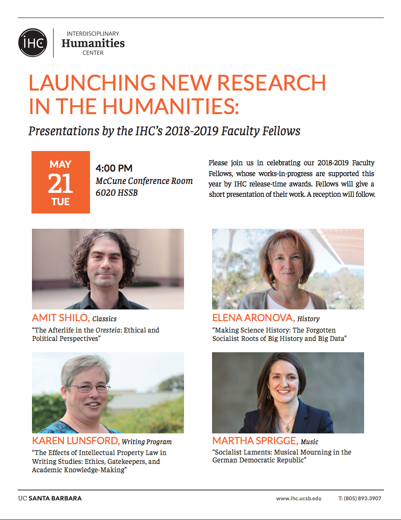 LAUNCHING NEW RESEARCH IN THE HUMANITIES: PRESENTATIONS BY THE IHC'S 2018-19 FACULTY FELLOWS – Elena Aronova, Karen Lunsford, Amit Shilo, Martha Sprigge title=