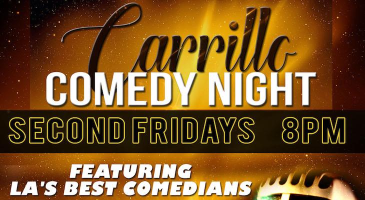 Carrillo Comedy Night title=