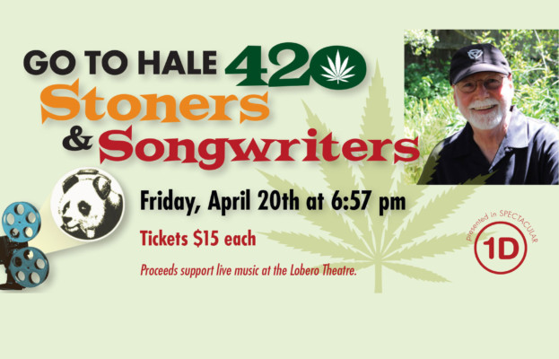 LOBERO LIVE, KTYD, AND PANDAMAN PRESENT GO TO HALE: Quips & Clips Stoners & Songwriters (420)
