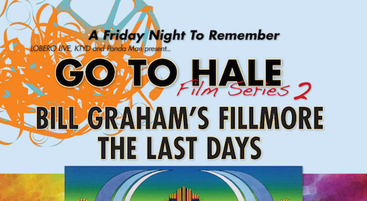 Go to Hale Film Series 2: Bill Graham, His Friends... and his Enemies