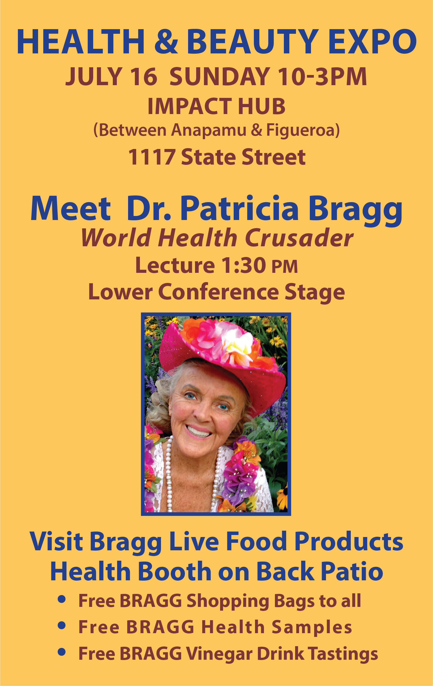 Dr. Patricia Bragg Health Lecture Sunday July 16 at 1:30
