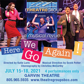 """SBCC Theatre Group's """"Here We Go Again! A Musical Revue"""" title="""