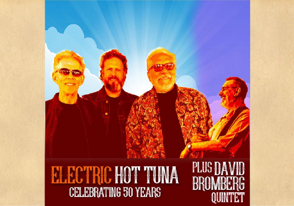 LOBERO LIVE PRESENTS Electric Hot Tuna with David Bromberg Quintet