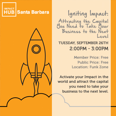 Igniting Impact: Attracting the Capital You Need to Take Your Business to the Next Level