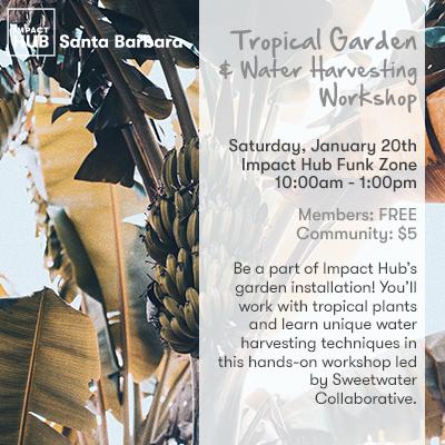 Tropical Gardening & Water Harvesting Workshop title=