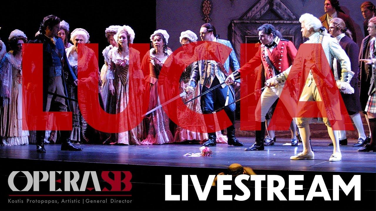 Livestream - Opera SB's Lucia di Lammermoor (2002) title=