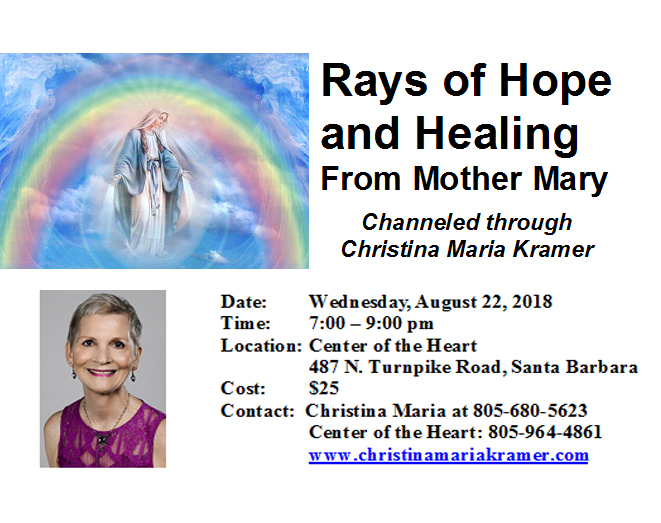 Rays of Hope & Healing from Mother Mary