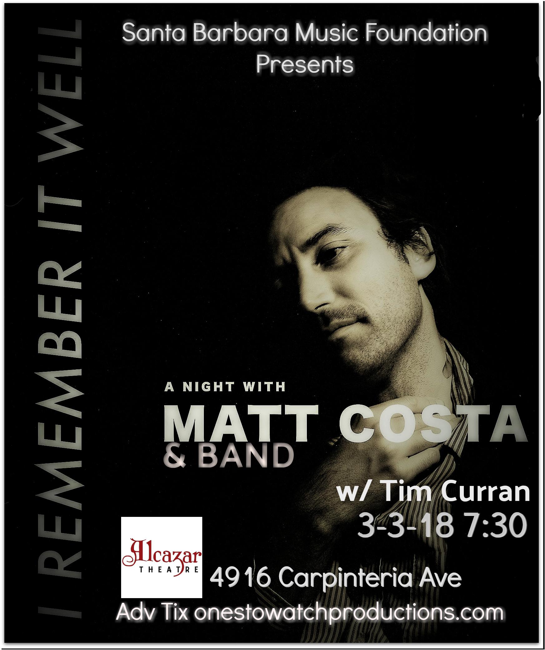"Matt Costa Band ""I Remember It Well"" Tour w/Tim Curran"