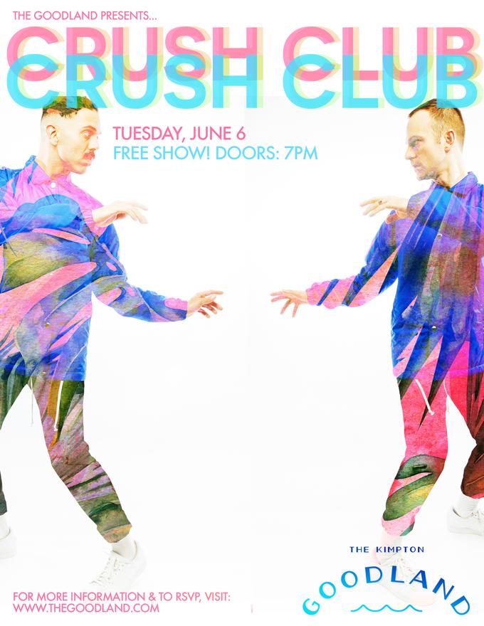 The Goodland Presents: Crush Club