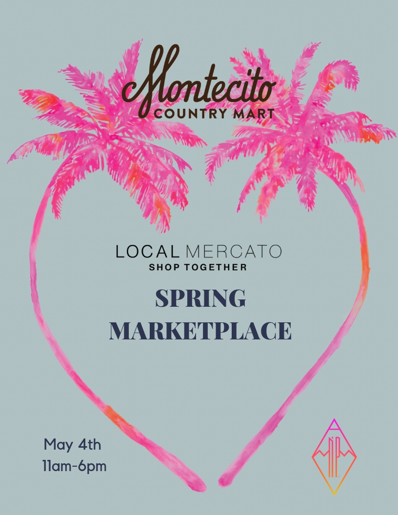 Spring Marketplace at Montecito Country Mart