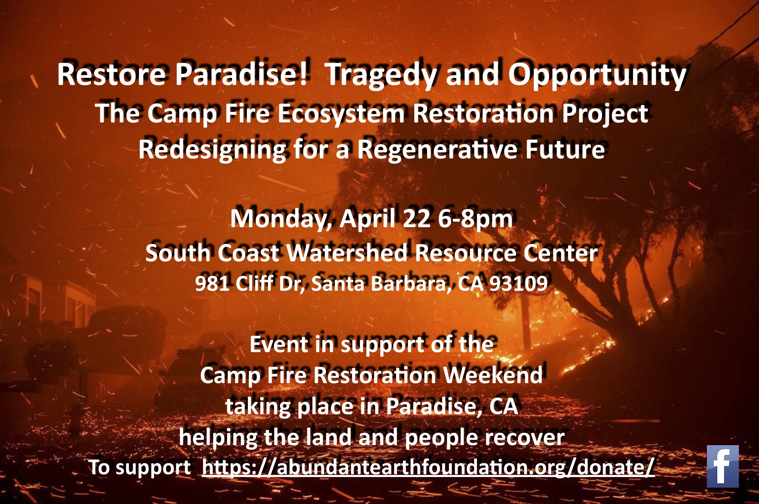 Restore Paradise! Tragedy & Opportunity/The Camp Fire Ecosystem Restoration Project Redesigning for a Regenerative Future
