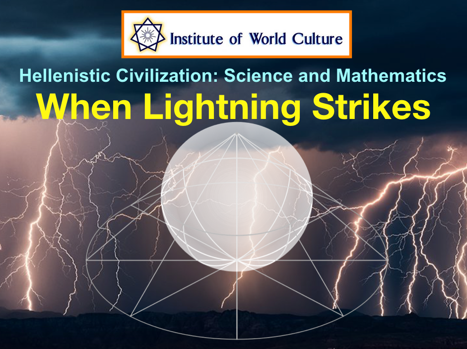 Hellenistic Civilization: Science and Mathematics: When Lightning Strikes