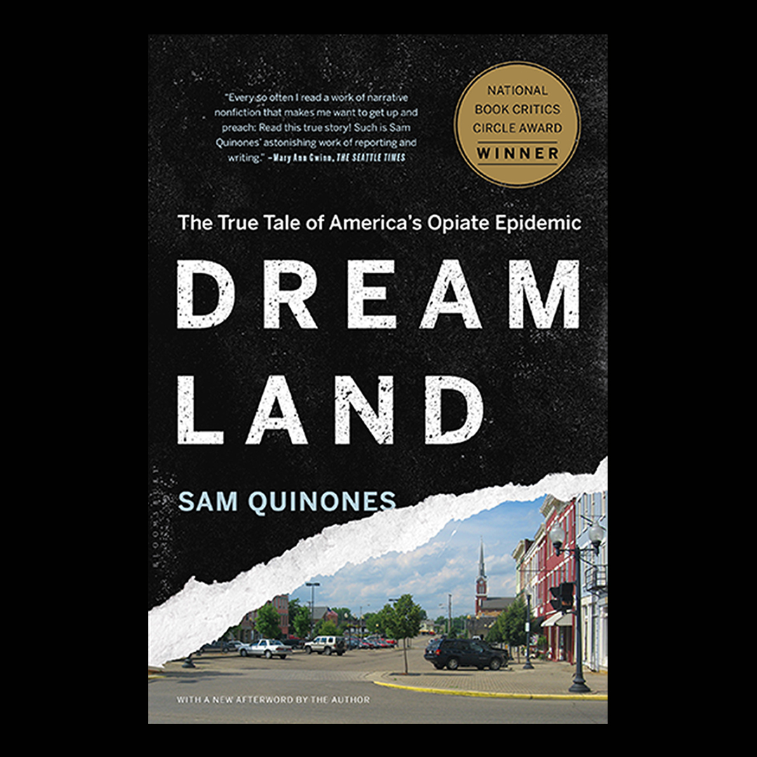 Crossings + Boundaries Talk: Dreamland: America's Opiate Epidemic and How We Got Here - Sam Quinones title=