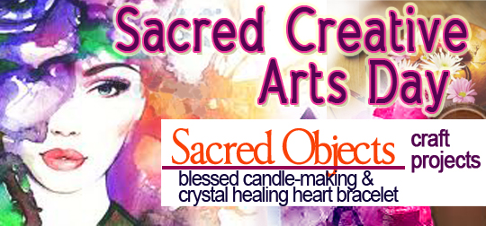 Sacred Creative Arts Day: Sacred Object Craft Projects