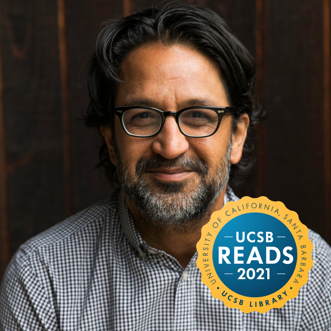 Author Sameer Pandya in conversation with Terence Keel: A UCSB Reads 2021 Event title=