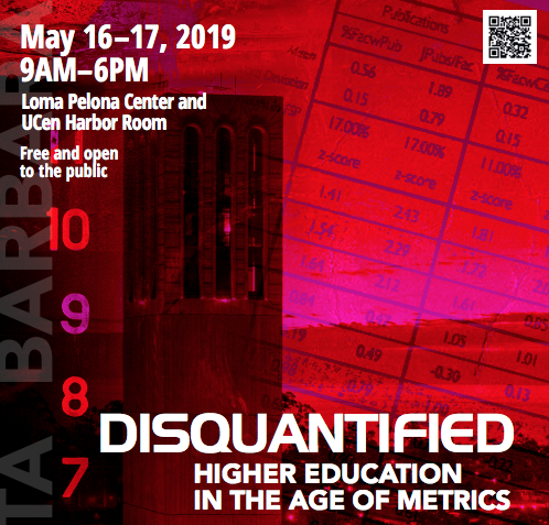 DISQUANTIFIED CONFERENCE: HIGHER EDUCATION IN THE AGE OF METRICS title=