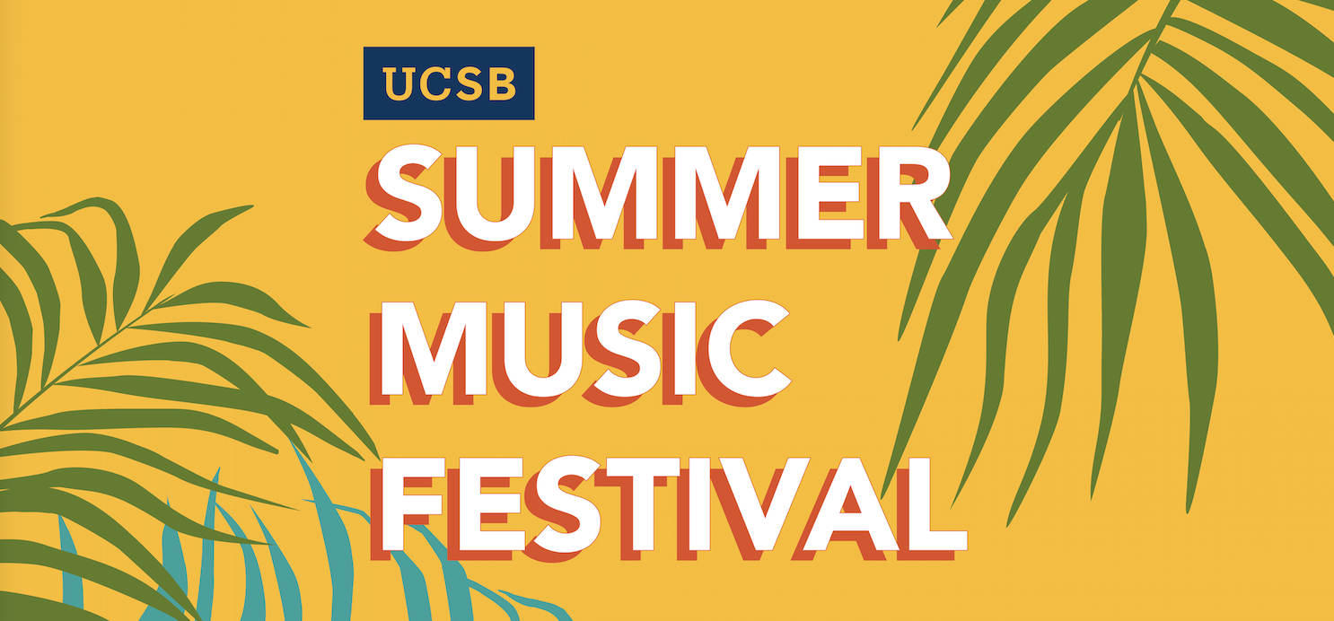 UCSB Summer Music Festival 2019 title=