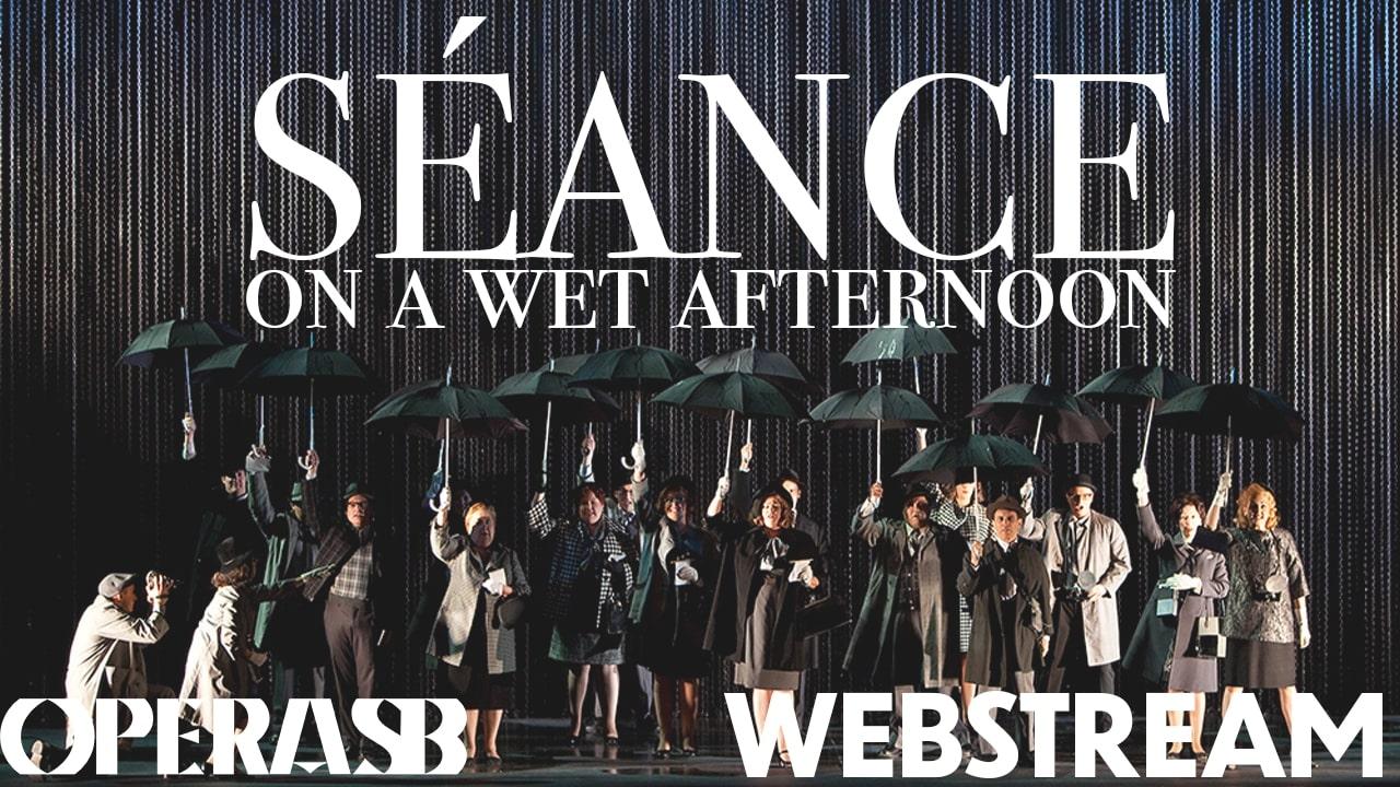 WEBSTREAM: Stephen Schwartz's Seance on a Wet Afternoon title=