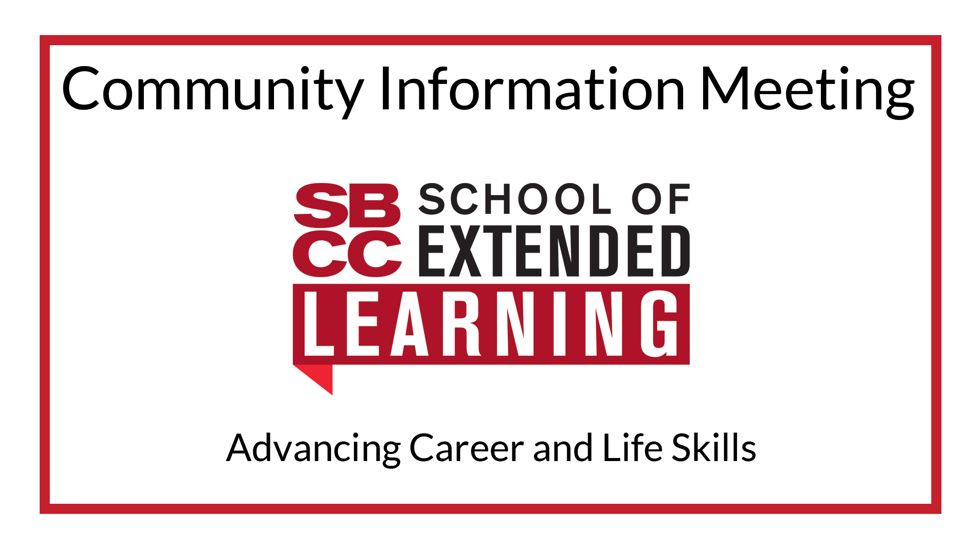 SBCC's School of Extended Learning Community Information Meeting