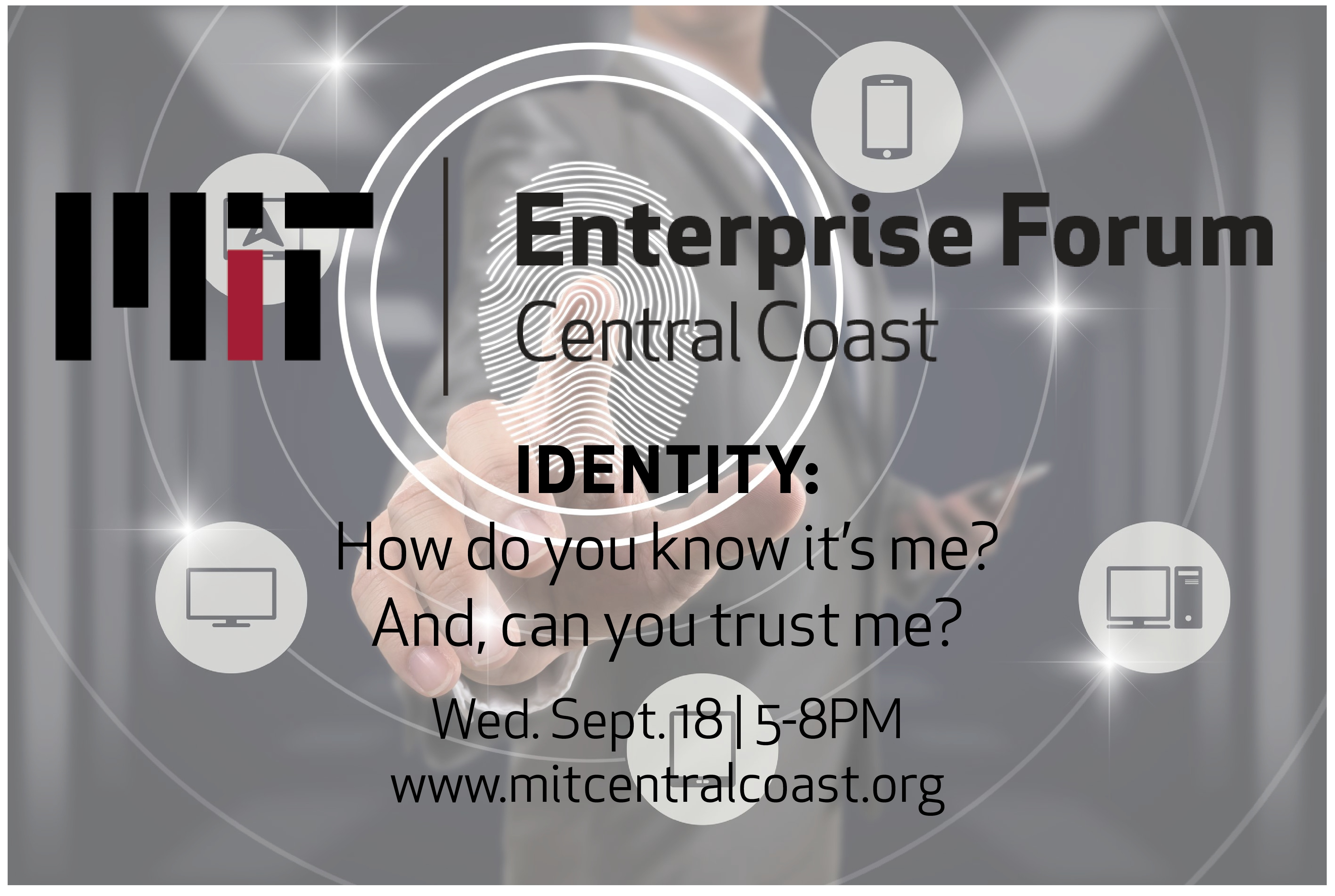 IDENTITY: HOW DO YOU KNOW IT'S ME? CAN YOU TRUST ME?