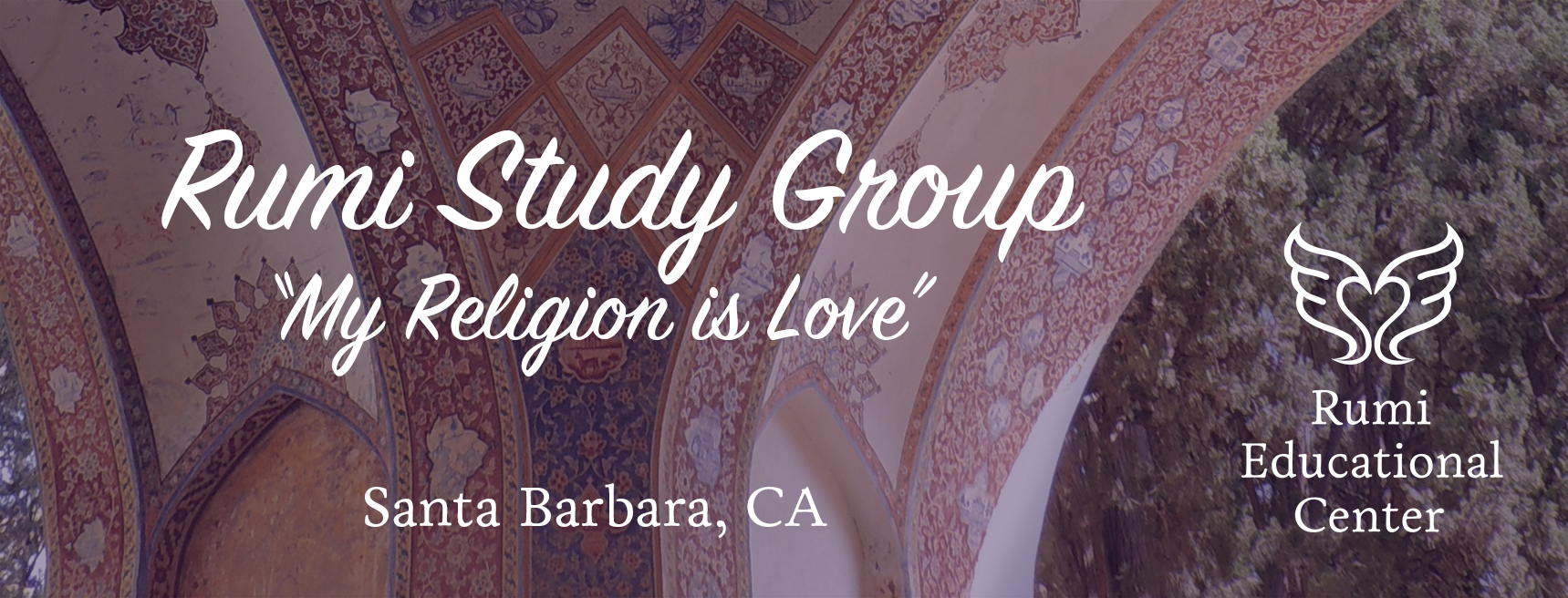 Rumi Study Group: My Religion is Love title=