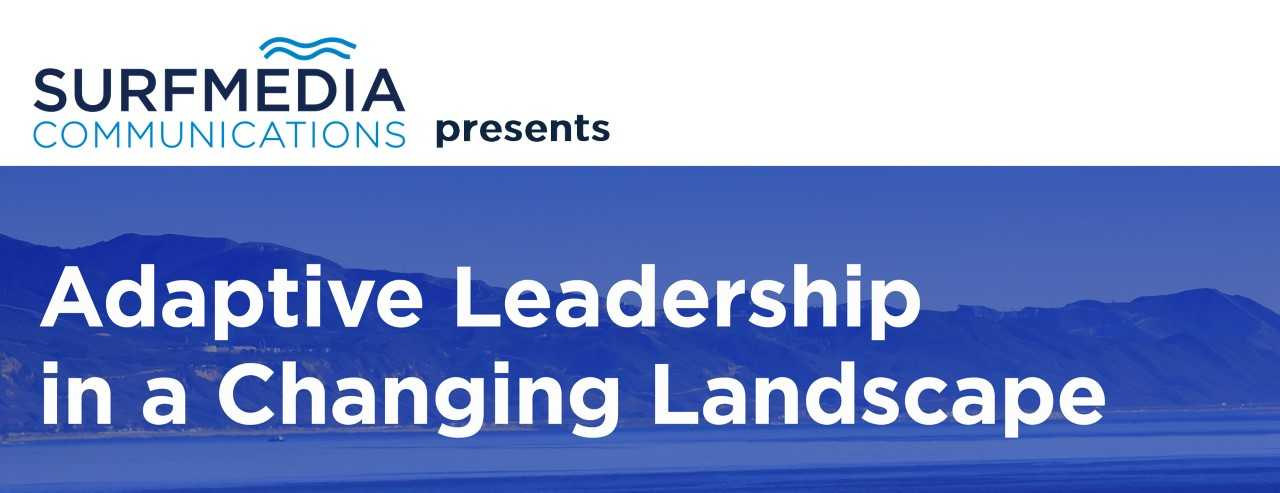 Adaptive Leadership in a Changing Landscape
