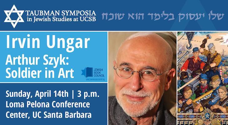 Irvin Ungar Lectures on Arthur Szyk's Artistic Work title=