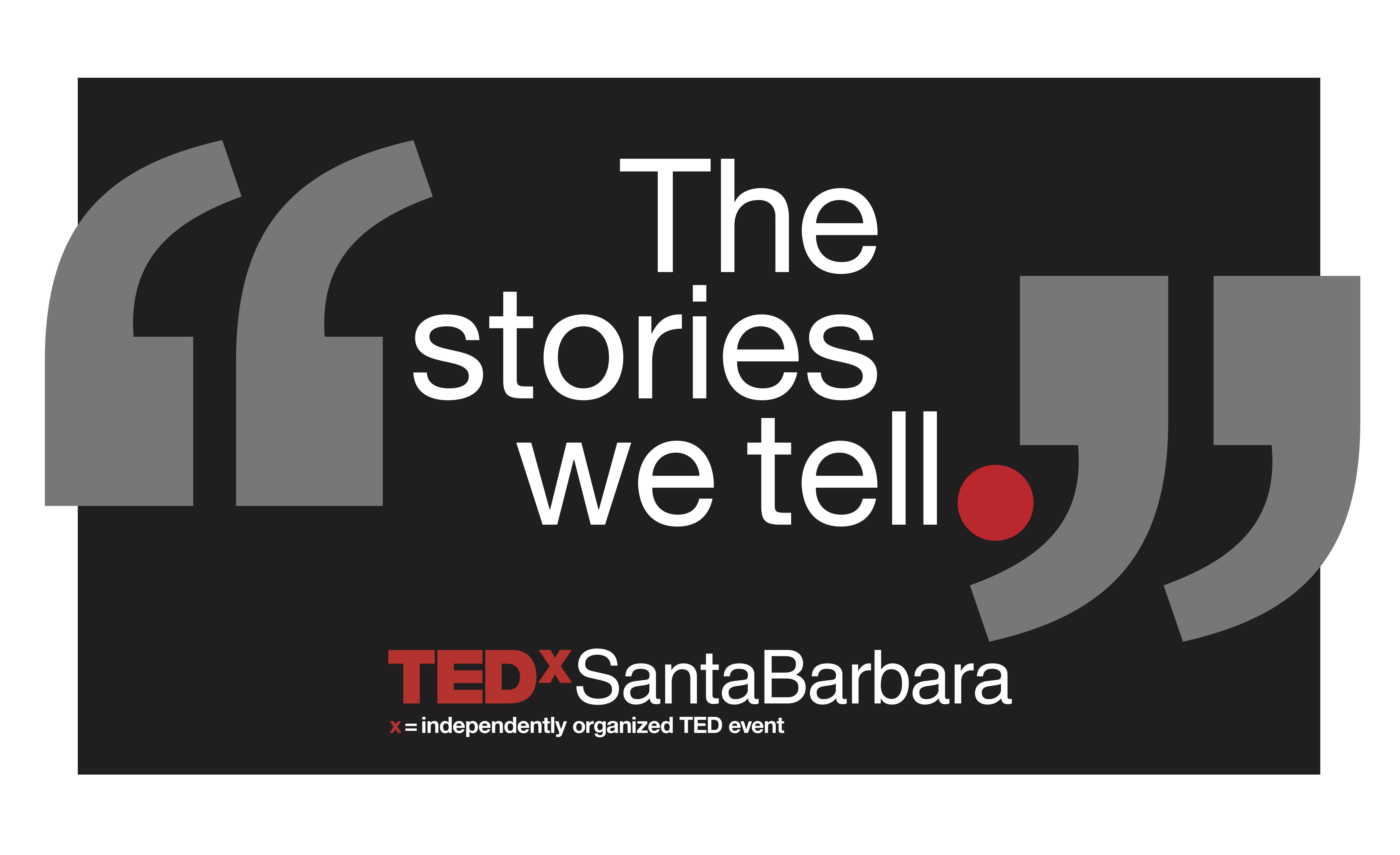 TEDxSantaBarbara 2019 (The stories we tell.) title=