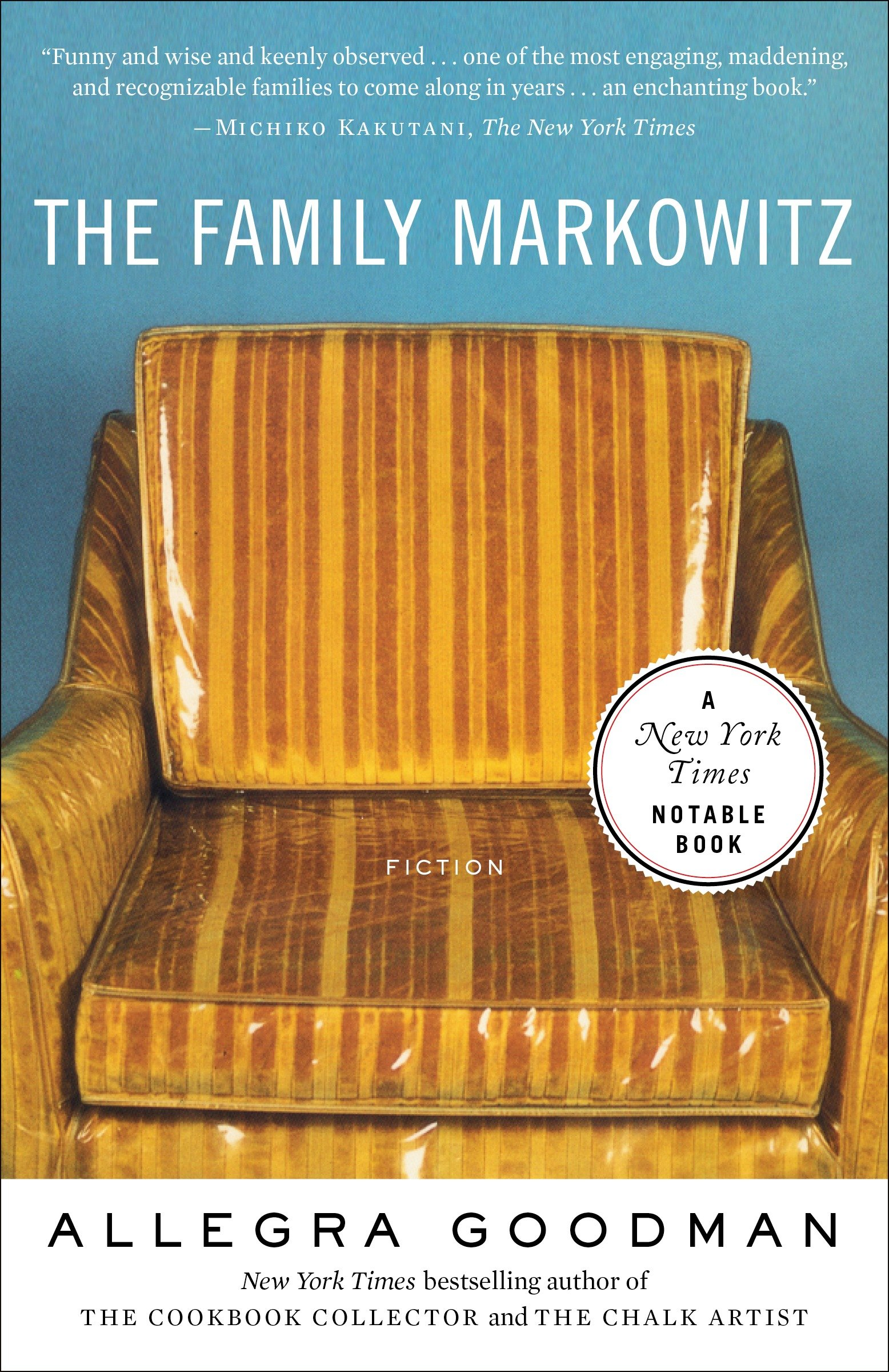 The Family Markowitz by Allegra Goodman - Facilitated by: Cheri Gurse title=