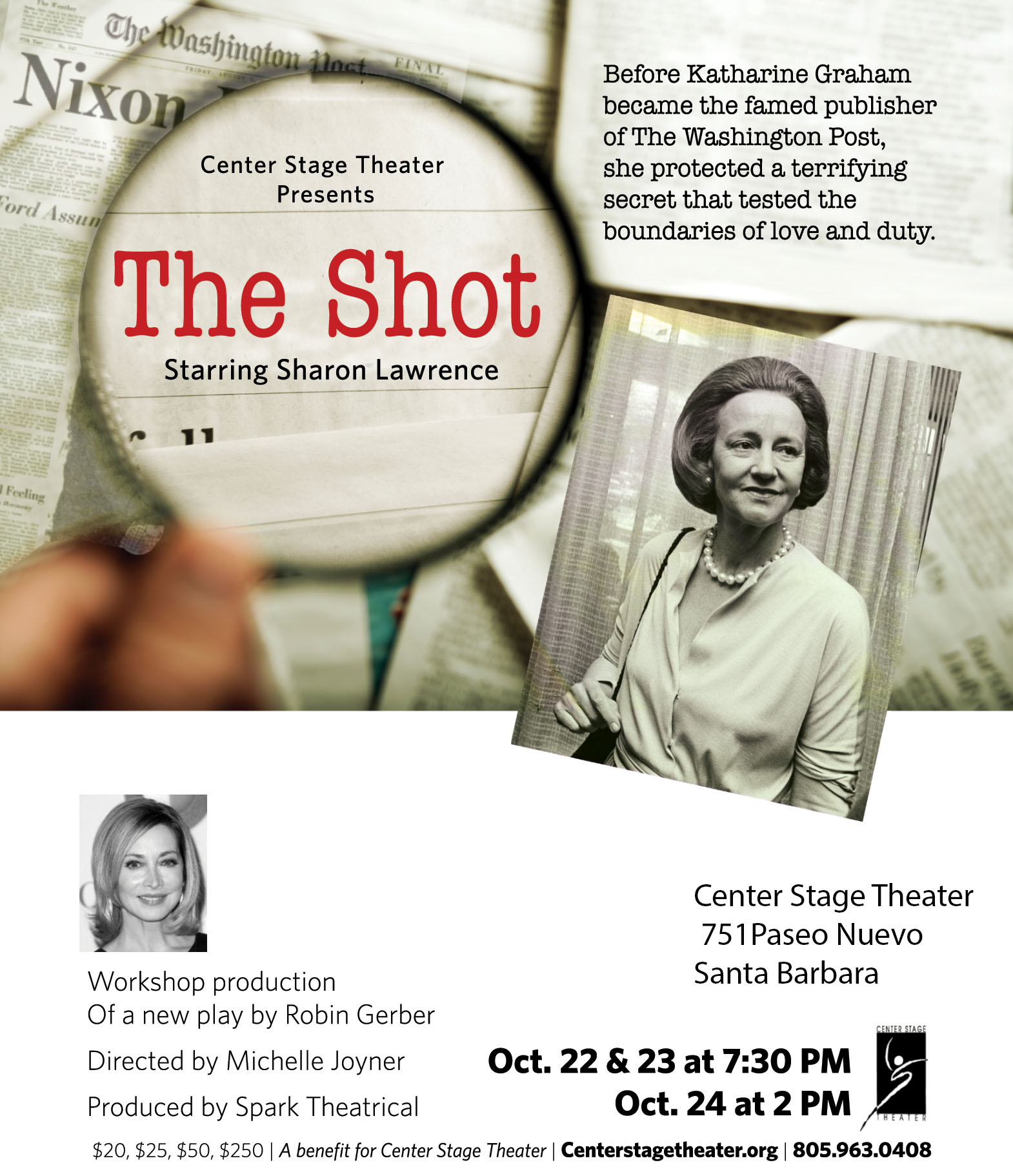 The Shot, a workshop production of a new play by Robin Gerber, starring Sharon Lawrence.  title=