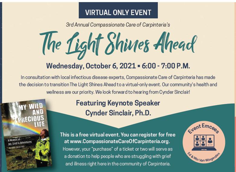 Compassionate Care of Carpinteria's 3rd Annual The Light Shines Ahead Free Virtual Event title=