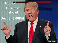 """Trump""  A One Man Show title="