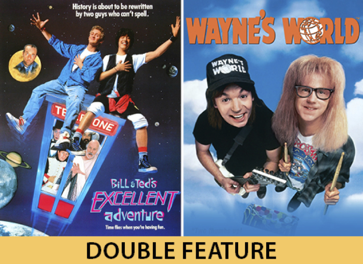 Bill and Ted's Excellent Adventure / Wayne's World FREE Summer Cinema: Be Excellent & Party On! title=