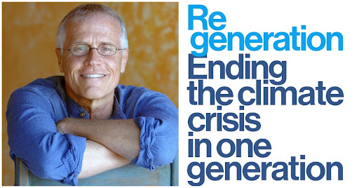 Paul Hawken Regeneration: Ending the Climate Crisis in One Generation title=