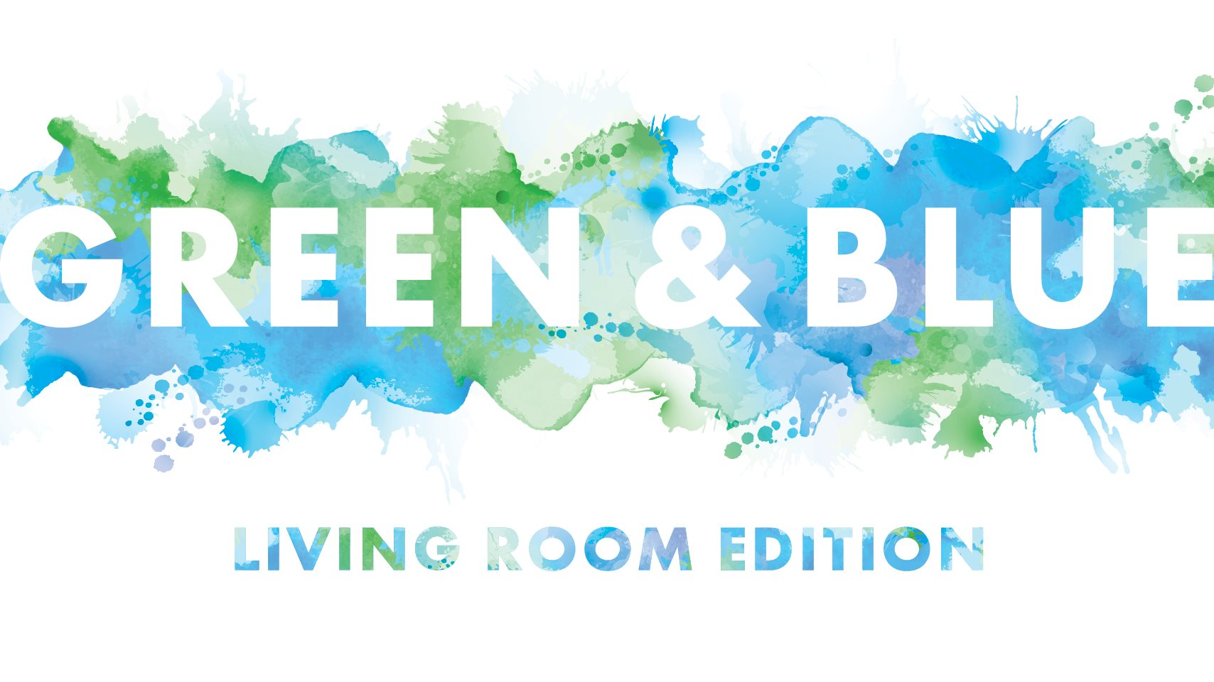 Green & Blue: Living Room Edition title=