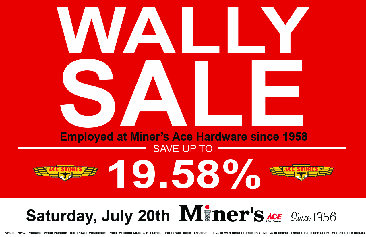 Wally Sale at Miner's Ace Hardware title=