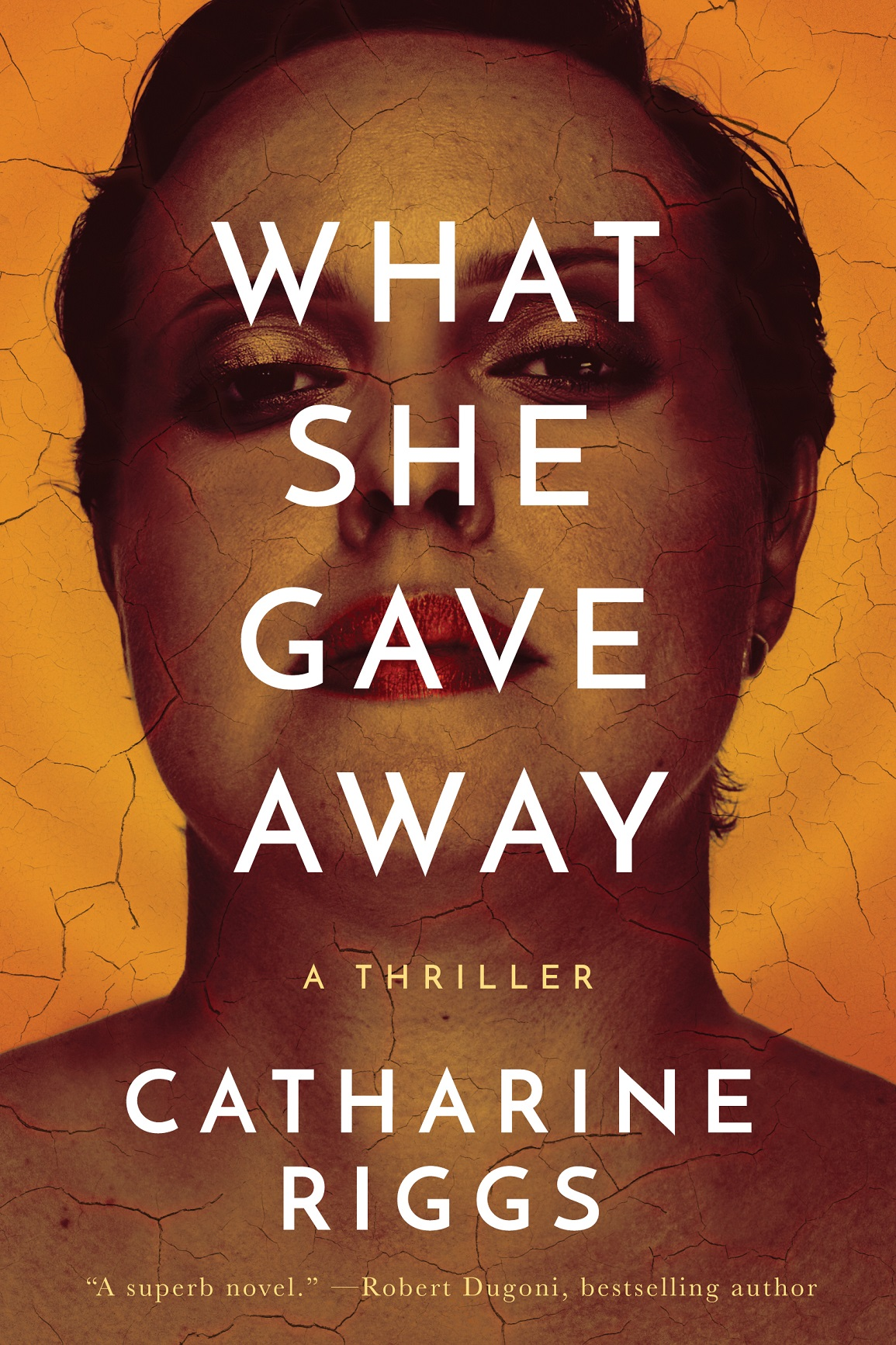 Thriller Book Launch Benefit on September 27 – What She Gave Away by Catharine Riggs