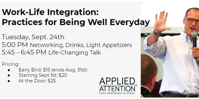 Work-Life Integration: Practices for Being Well Everyday with guest speaker, Dave Mochel! title=