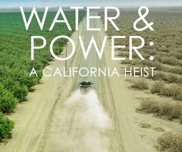 WATER & POWER: A CALIFORNIA HEIST title=